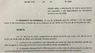 """De acordo com a Presidência, o decreto será publicado na edição desta terça (17) do """"Diário Oficial da União"""". Extrato pode ser obtido pela internet; […]"""